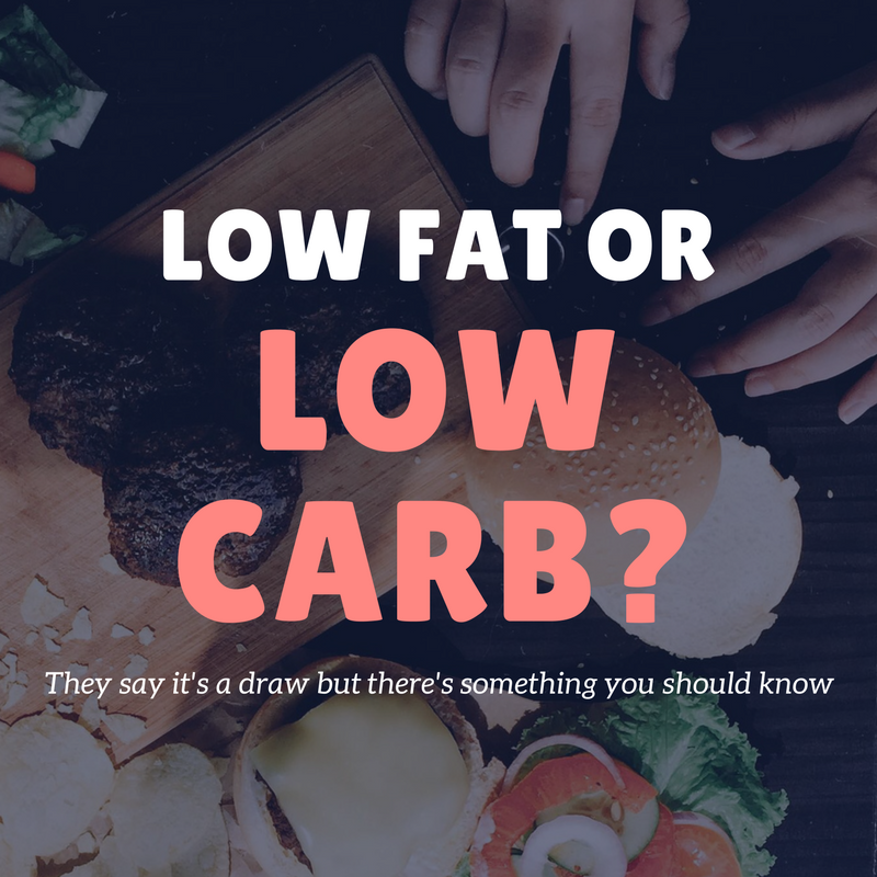 low fat or low carb