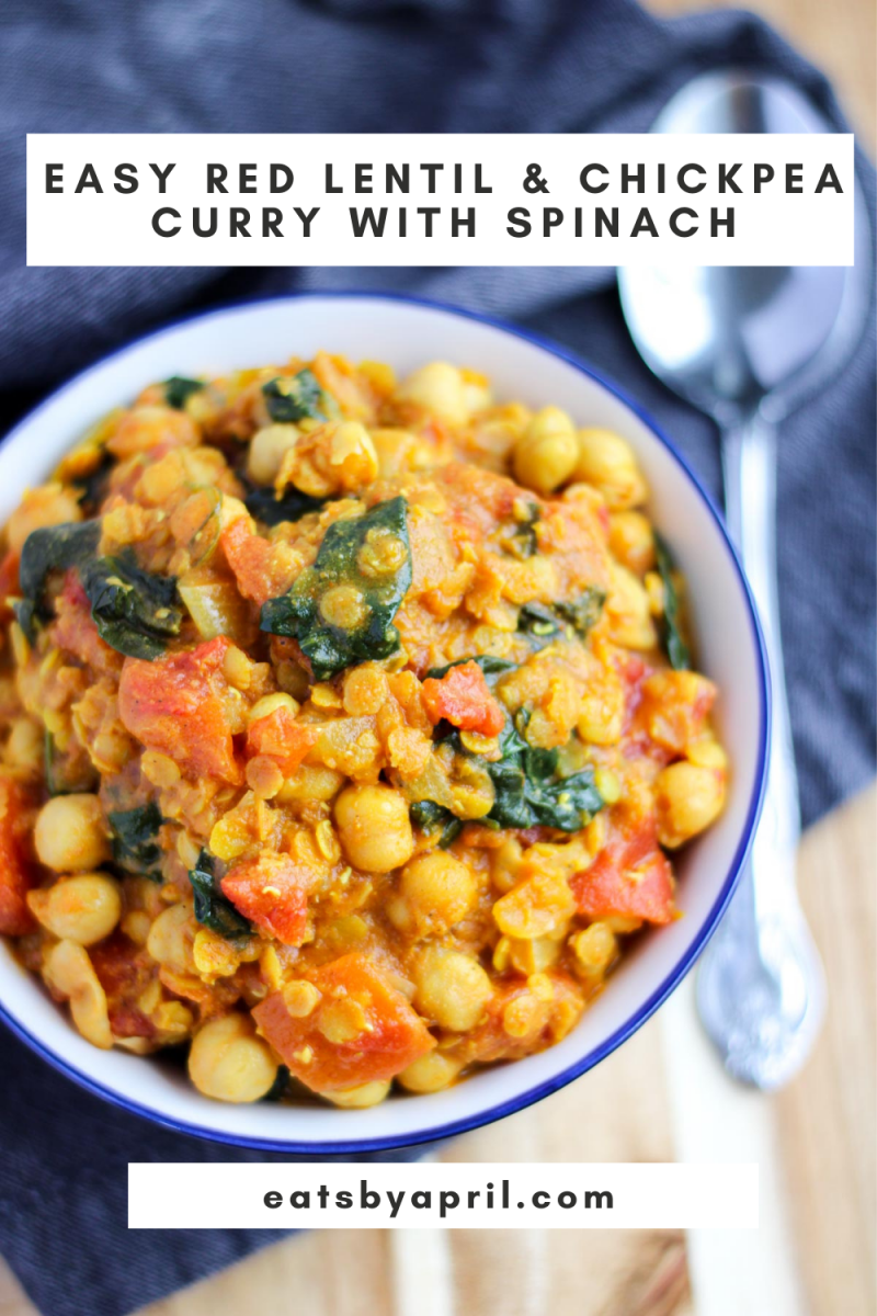 Easy Red Lentil and Chickpea Curry with Spinach